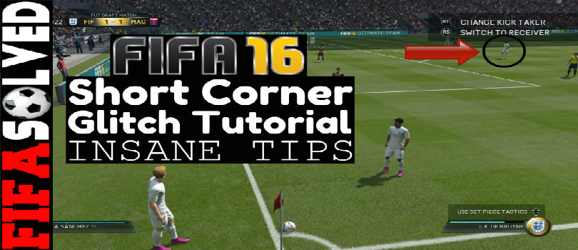 FIFA 16 Short Corner Glitch Tutorial