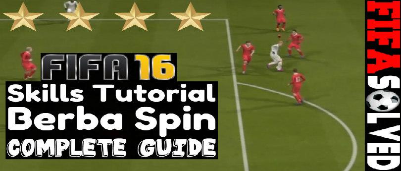 FIFA 16 Skills Guide Berba Spin Tutorial
