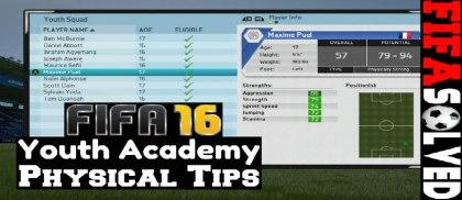 FIFA 16 Youth Acadamy Physical Tips