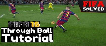 FIFA 16 Through Ball Tutorial